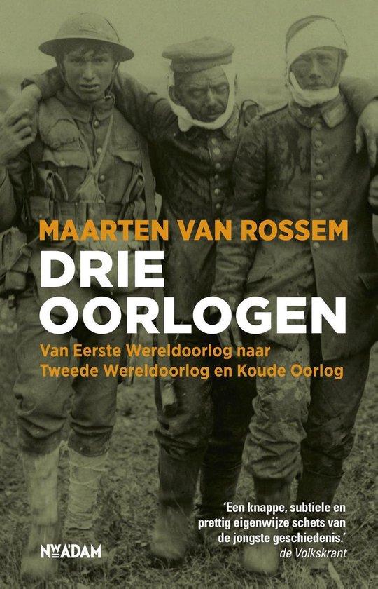 Boek cover Drie oorlogen van Maarten van Rossem (Onbekend)