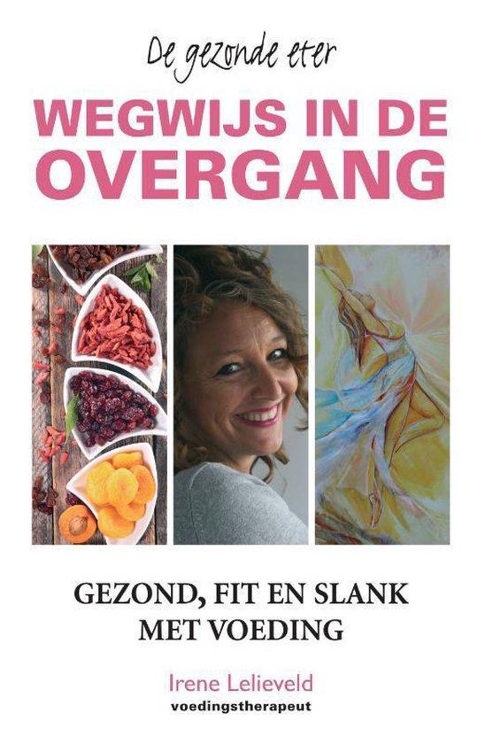 Wegwijs in de overgang - Irene Lelieveld |