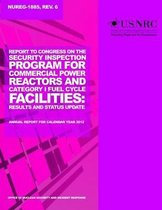 Report to Congress on the Security Inspection Program for Commercial Power Reactors and Category 1 Fuel Cycle Facilities