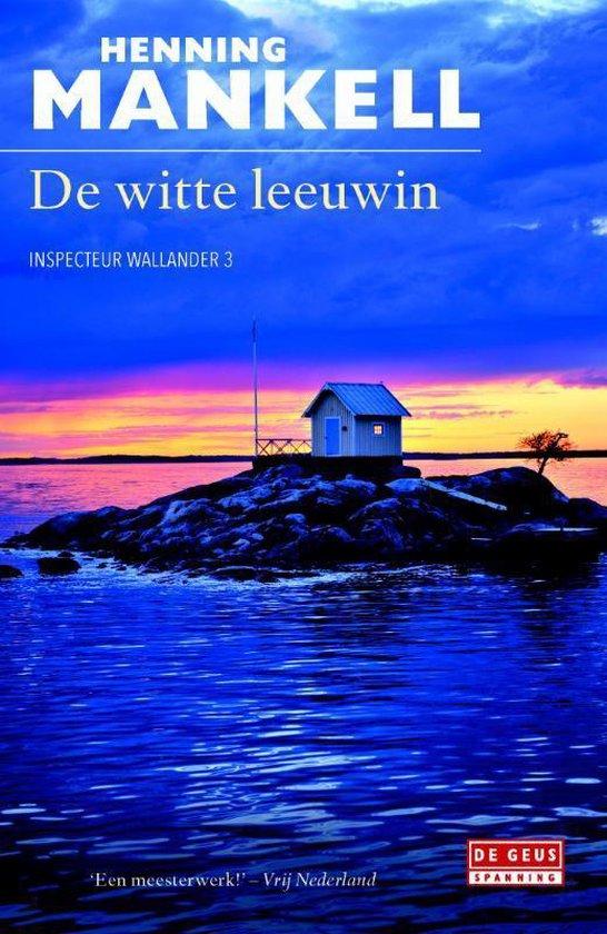 Inspecteur Wallander-reeks 3 - De witte leeuwin - Henning Mankell | Fthsonline.com