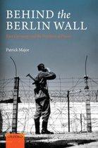 Boek cover Behind the Berlin Wall van Patrick Major