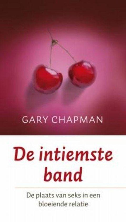 De Intiemste Band - Gary Chapman pdf epub