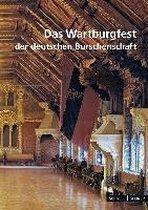 Das Wartburgfest Der Deutschen Burschenschaft