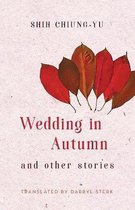 Wedding in Autumn and Other Stories