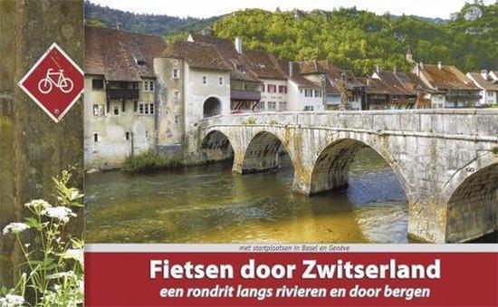 Fietsen door Zwitserland - Luc Oteman |