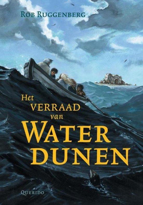 Het verraad van Waterdunen - Rob Ruggenberg |