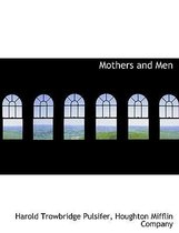 Mothers and Men