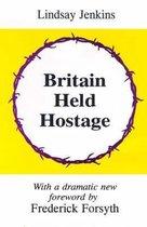 Boek cover Britain Held Hostage van Lindsay Jenkins