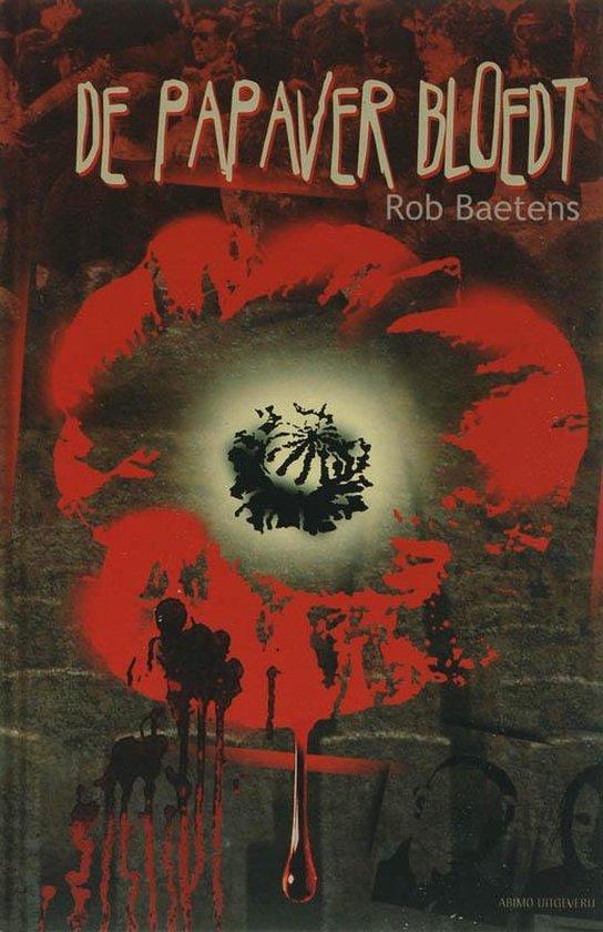 De Papaver Bloedt - R. Baetens |