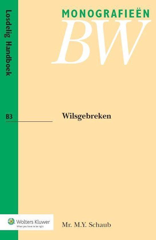 Wilsgebreken - M.Y. Schaub |