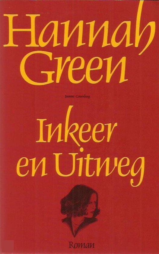 Inkeer en uitweg - Hannah Green pdf epub
