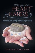 With Your Own Heart and Hands