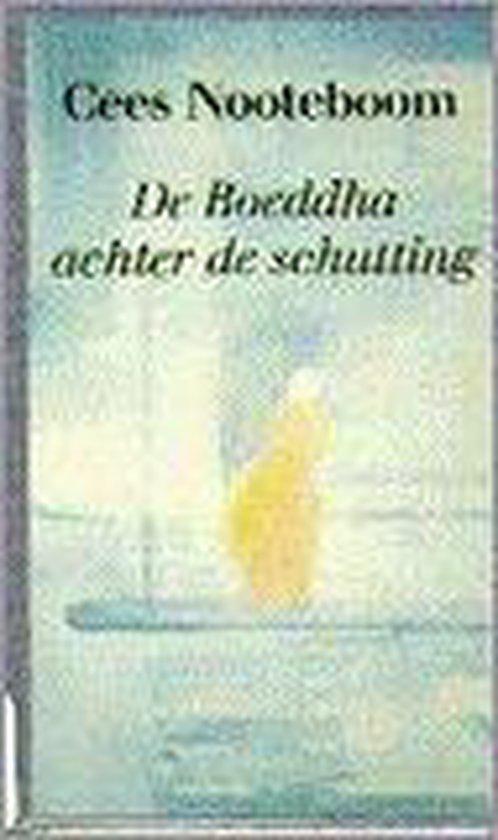 Boeddha achter de schutting - Cees Nooteboom |