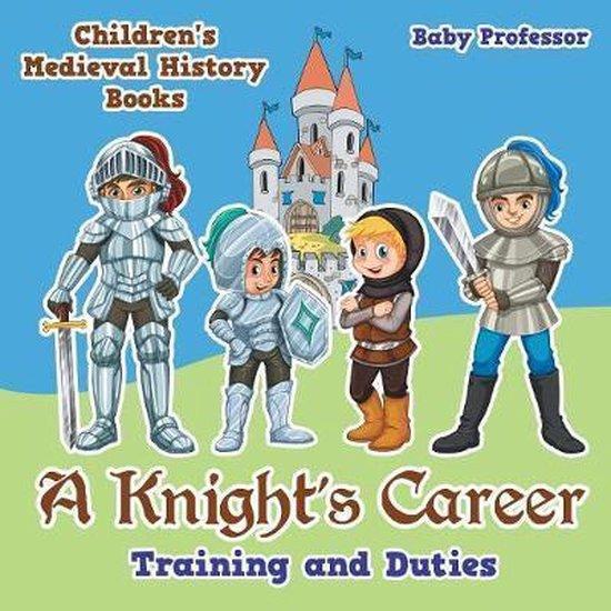 A Knight's Career