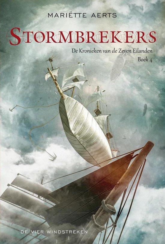 De kronieken van de Zeven Eilanden 4 - Stormbrekers - Mariette Aerts |