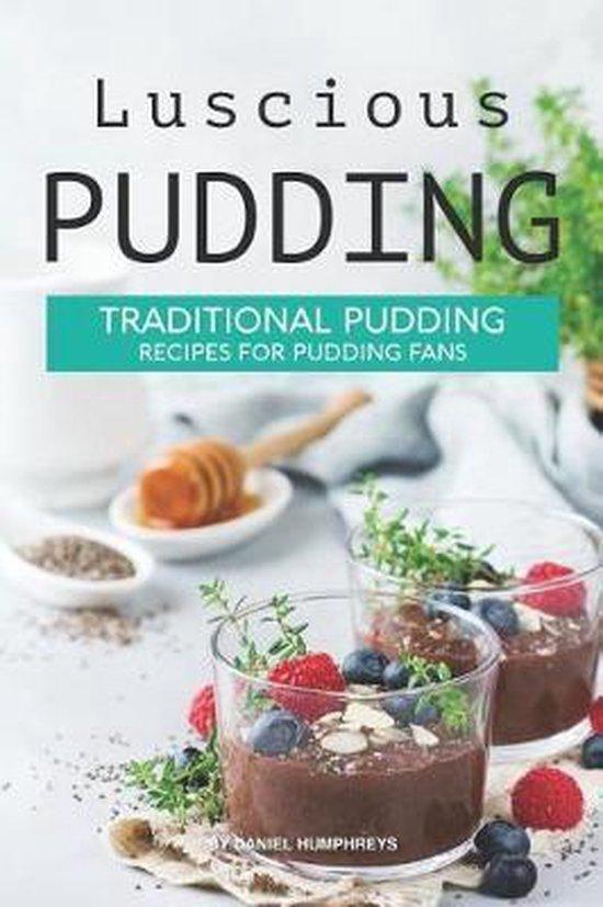 Luscious Pudding