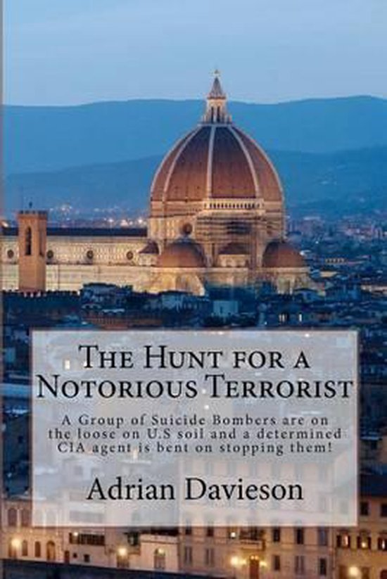 The Hunt for a Notorious Terrorist