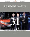 Residual Value 31 Success Secrets - 31 Most Asked Questions On Residual Value - What You Need To Know
