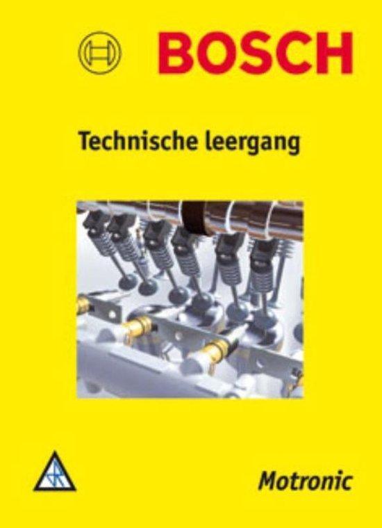 Technische leergangen - Bosch Technische leergang Motronic - R. van den Brink |