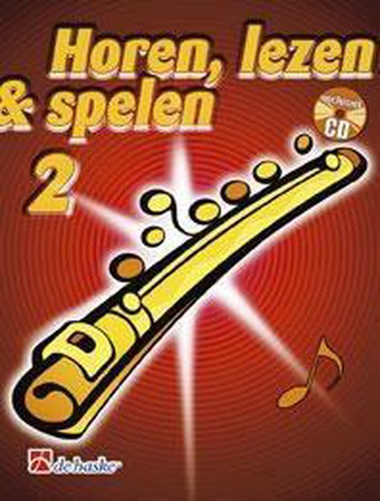 2 Dwarsfluit Horen, lezen & spelen - J.J.P. Kastelein | Fthsonline.com