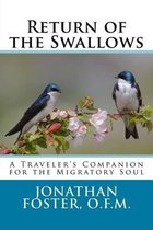 Return of the Swallows
