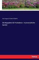 Die Biographien der Troubadours - in provenzalischer Sprache