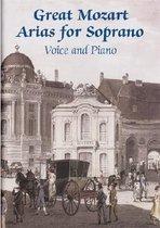 Boek cover Great Mozart Arias For Soprano van Wolfgang Amadeus Mozart