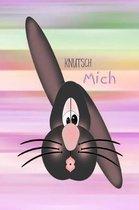 Knutsch Mich