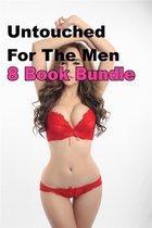 Untouched For The Men 8 Book Bundle