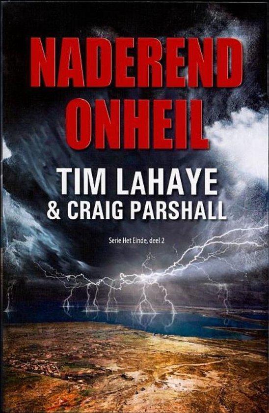 Het Einde 2 - Naderend onheil - Tim Lahaye |