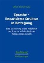 Sprache - linearisierte Struktur in Bewegung