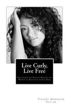 Live Curly, Live Free