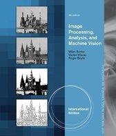 Image Processing, Analysis, and Machine Vision, International Edition