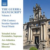The Guerra Manuscript, Vol. 3