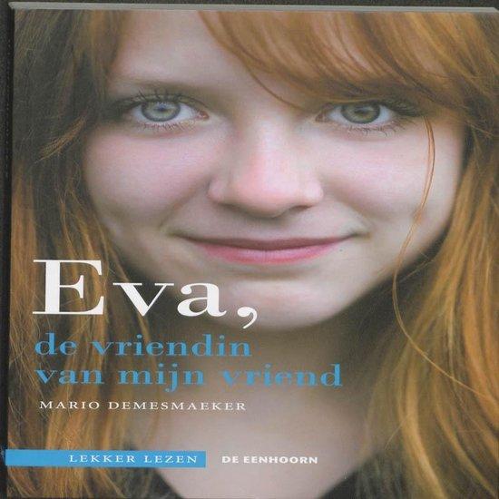 Eva, de vriendin van mijn vriend - Mario Demesmaeker |