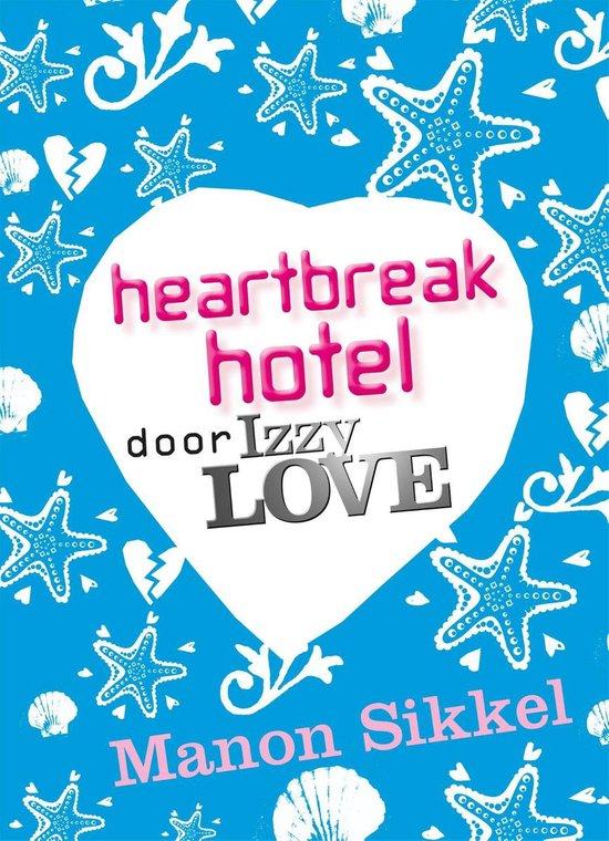 Heartbreak hotel - Manon Sikkel |