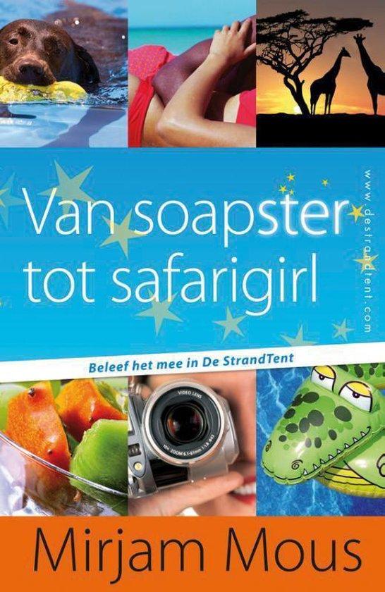 Van soapster tot safarigirl 3 en 4 - Mirjam Mous   Fthsonline.com