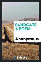 Sandgate, a Poem
