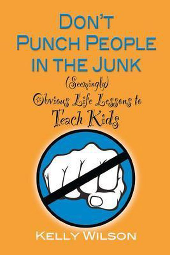 Don't Punch People in the Junk