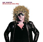 Ian Hunter - All American Alien Boy