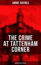 Omslag THE CRIME AT TATTENHAM CORNER (Murder Mystery Classic)