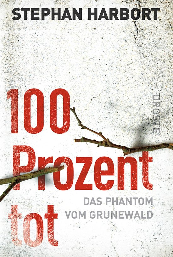 Boek cover 100 Prozent tot van Stephan Harbort