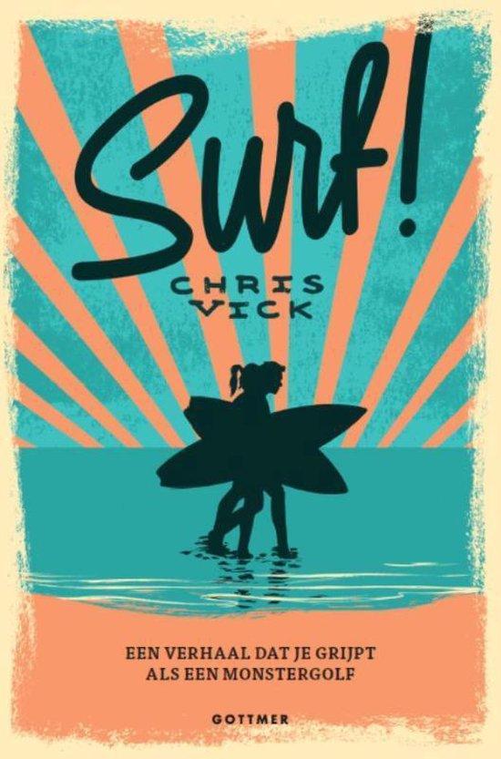 Surf! Een verhaal dat je grijpt als een monstergolf