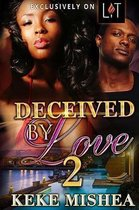Deceived by Love 2