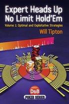 Expert Heads Up No Limit Hold'em, Volume 1