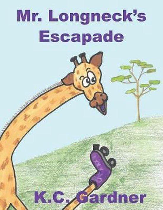 Mr. Longneck's Escapade