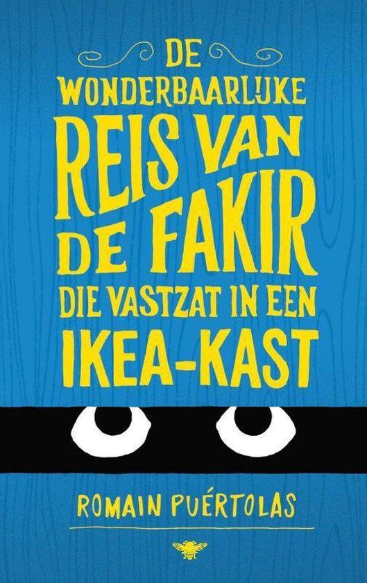 De wonderbaarlijke reis van de fakir die vastzat in een Ikea-kast - Romain Puertolas |