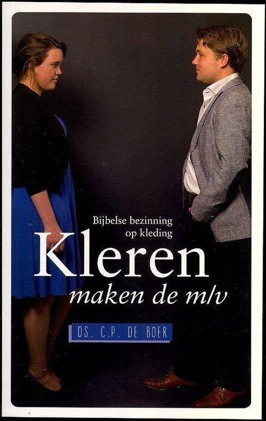 Boek cover Kleren maken de M/V van C.P. de Boer (Paperback)