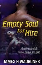 Empty Soul for Hire
