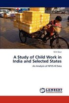 A Study of Child Work in India and Selected States